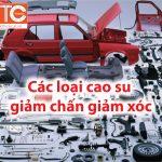 Giải pháp đệm giảm chấn TTC giúp giảm rung lắc cho xe hơi của bạn